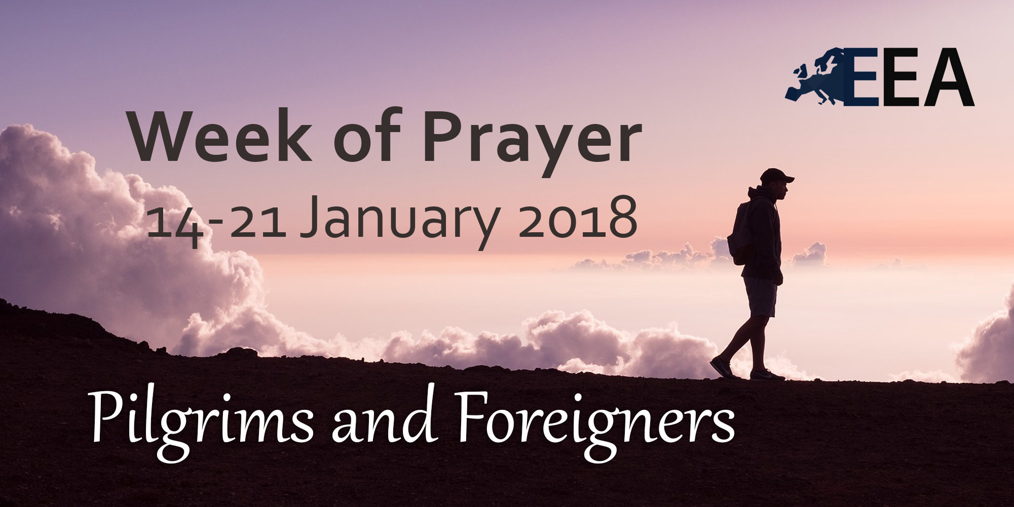 """""""Pilgrims and Foreigners"""" 