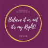 """Calls on People of all Faiths and None to Declare: """"Believe it or not, it's my Right!"""""""