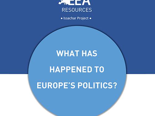 WHAT HAS HAPPENED TO EUROPE'S POLITICS?