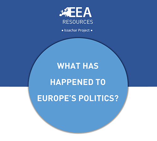 WHAT HAS HAPPENED TO EUROPE'S POLITICS?