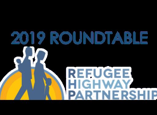 Invitation   Refugee Highway Partnership Roundtable 2019