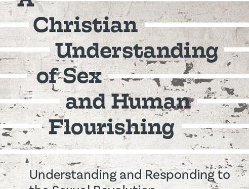 A Christian Understanding of Sex & Human Flourishing