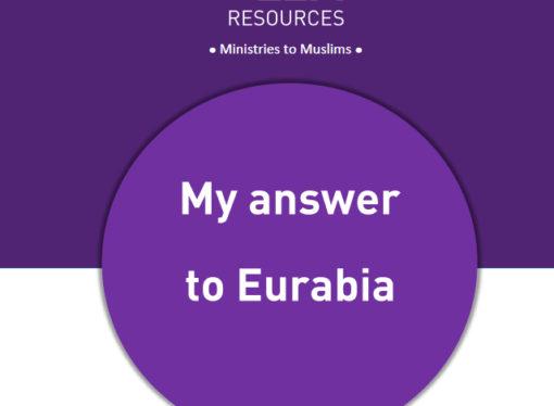My answer to Eurabia