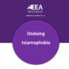 Undoing Islamophobia