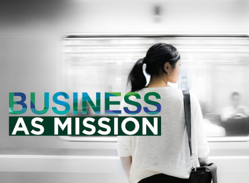 Business as Mission is bigger than you think