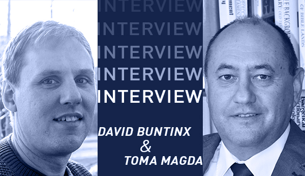 INTERVIEW TOMA MAGDA & DAVID BUNTINX