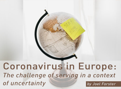 Coronavirus in Europe: The challenge of serving in a context of uncertainty