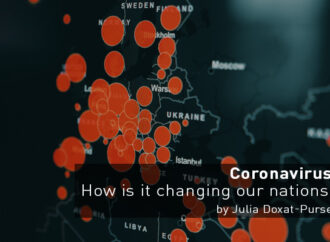 Coronavirus: How is it changing our nations?