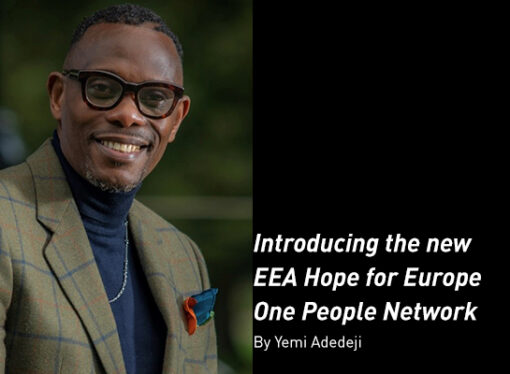 Introducing the new EEA Hope for Europe One People Network