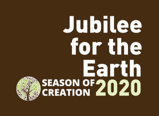 Jubilee for the Earth – Season of Creation 2020 has begun
