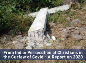 From India: Persecution of Christians in the Curfew of Covid – A Report on 2020
