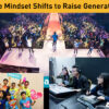 Three Mindset Shifts to Raise Generations