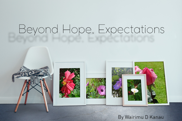Beyond Hope, Expectations