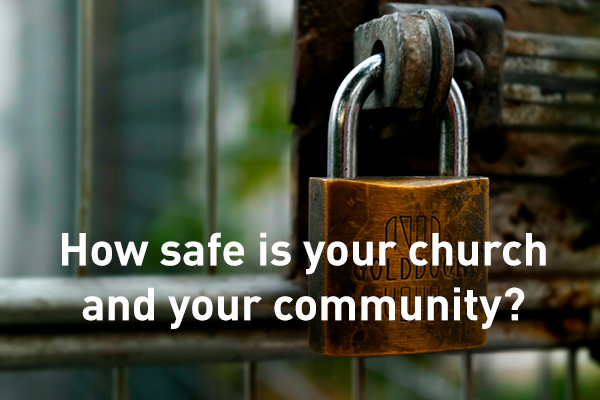 How safe is your church and your community?